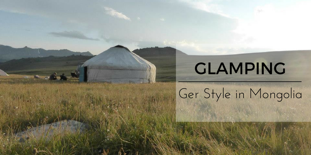 Glamping Ger style in Mongolia