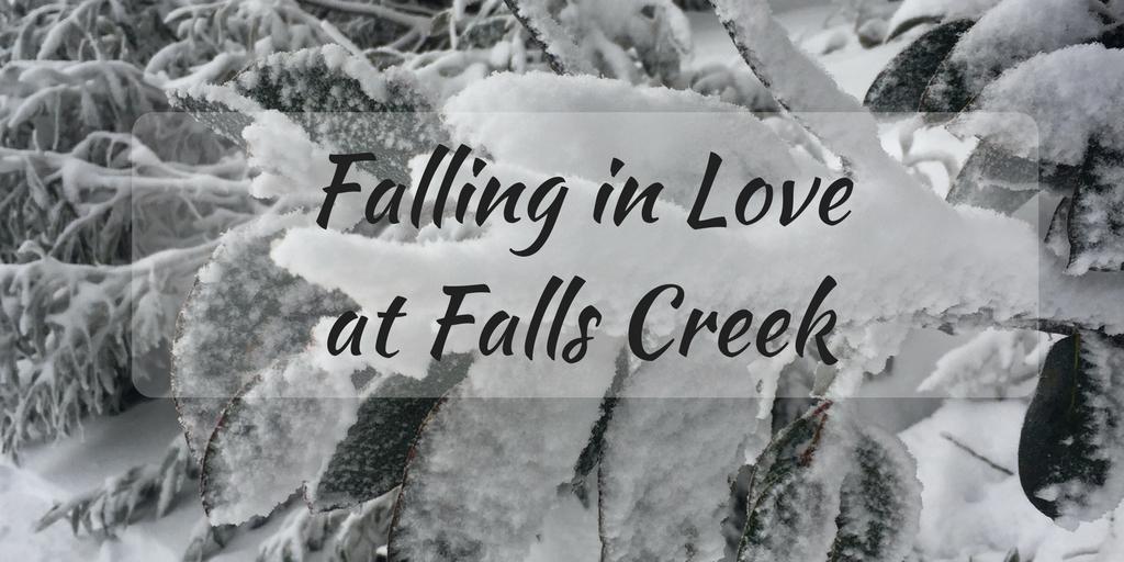 Falling in Love at Falls Creek