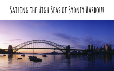 Sailing the High Seas of Sydney Harbour