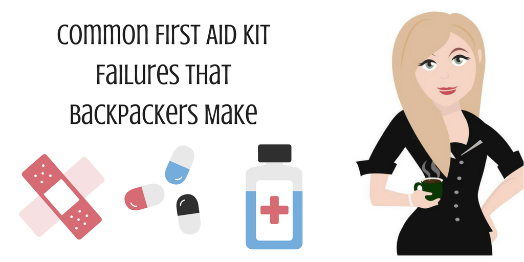 Common First Aid Kit Failures That Backpackers Make