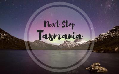 Next Stop – Tasmania!
