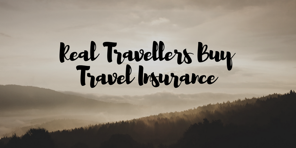 Real Travellers Buy Travel Insurance