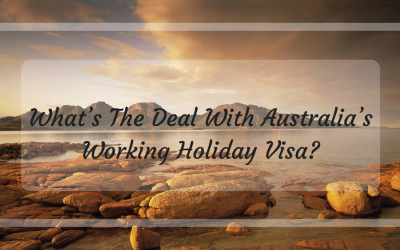 What's The Deal With Australia's Working Holiday Visa?