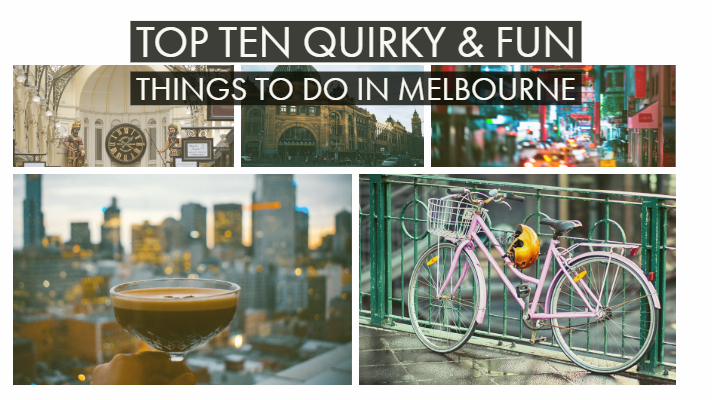 Top Ten Quirky & Fun Things to do in Melbourne