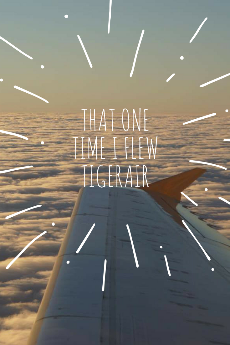 That One TIme I Flew TigerAir || Traveling Honeybird