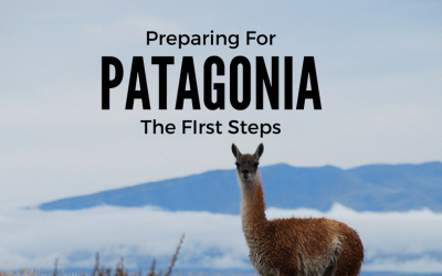 Preparing for Patagonia – The First Steps
