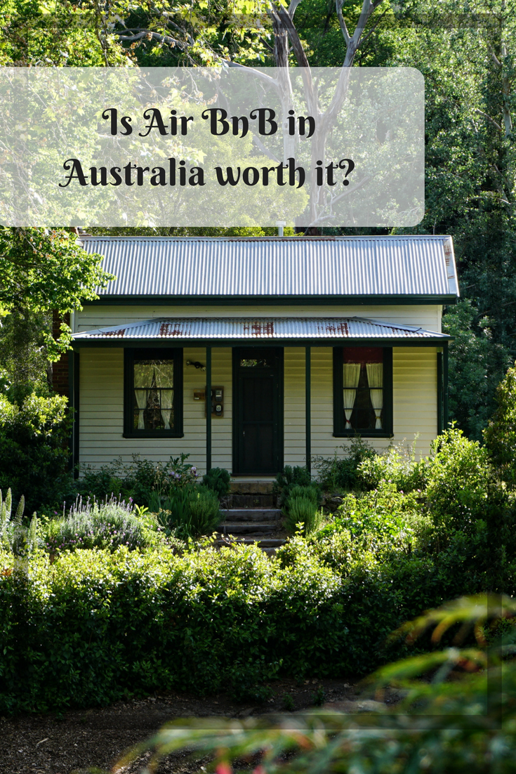 Is Air BnB in Australia worth it?