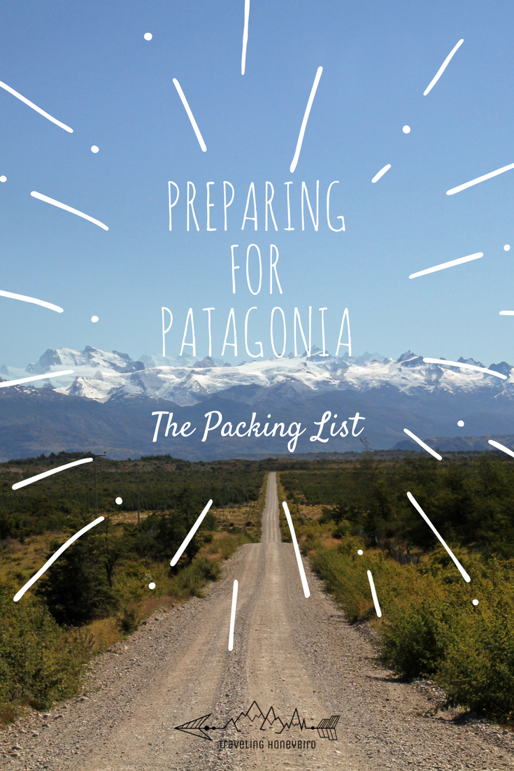 Preparing for Patagonia The Packing List