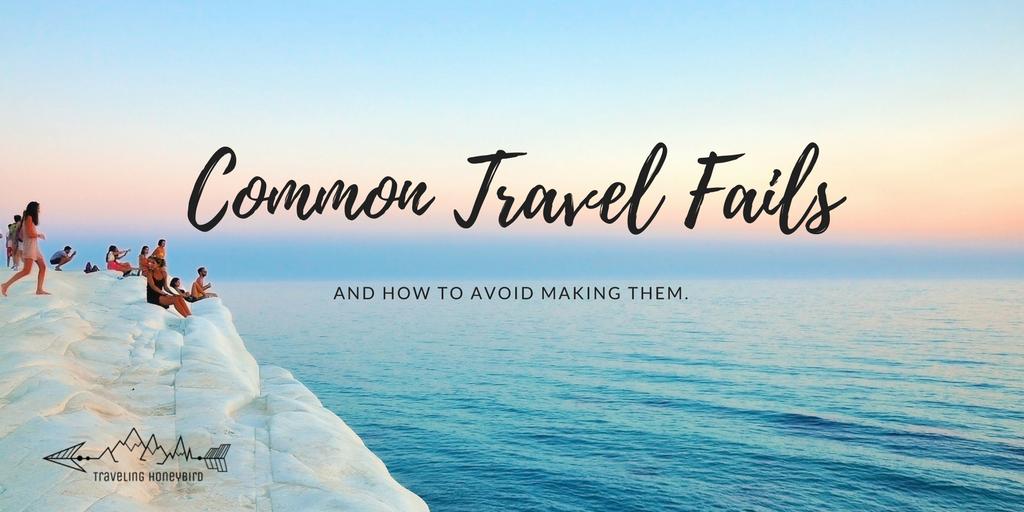 Common Travel Fails
