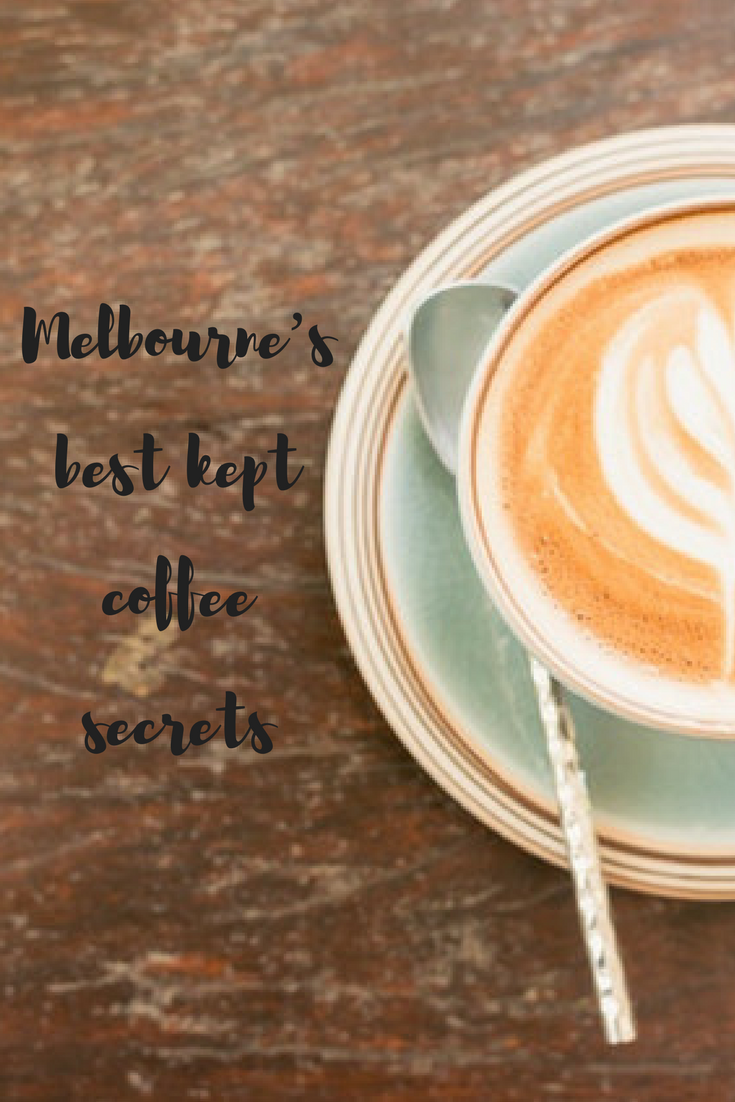 Melbourne's best kept coffee secrets Traveling Honeybird