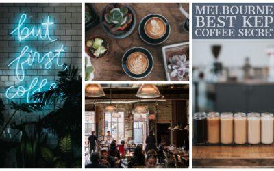 Melbourne's best kept coffee secrets