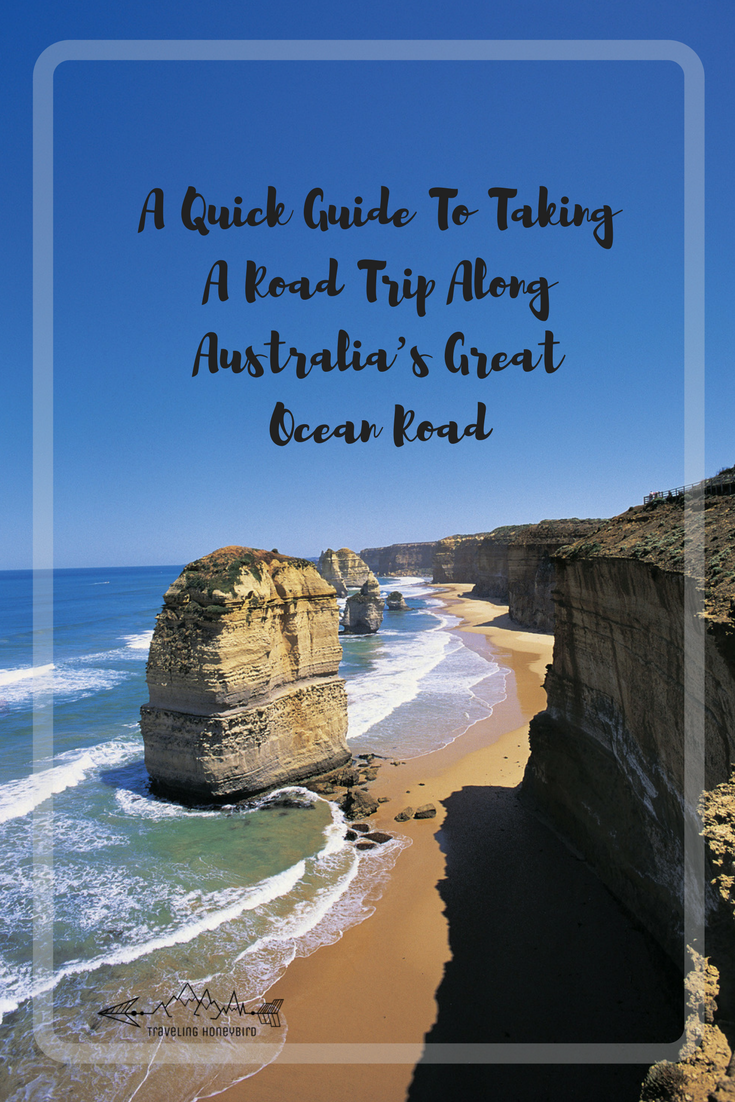 A Quick Guide To Taking A Road Trip Along Australia's Great Ocean Road #Australia #RoadTrip #GreatOceanRoad #VisitVictoria