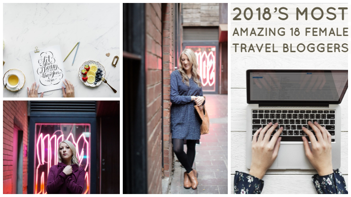 2018's Most Amazing 18 Female Travel Bloggers