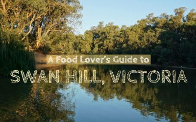 A Food Lover's Guide to Swan Hill, Victoria.