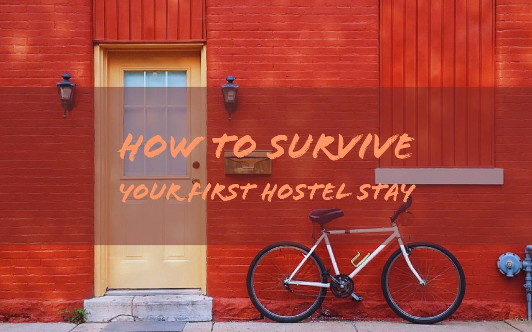 How to survive your first hostel stay