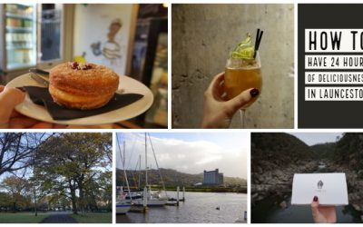 How to Have 24 hours of Deliciousness in Launceston