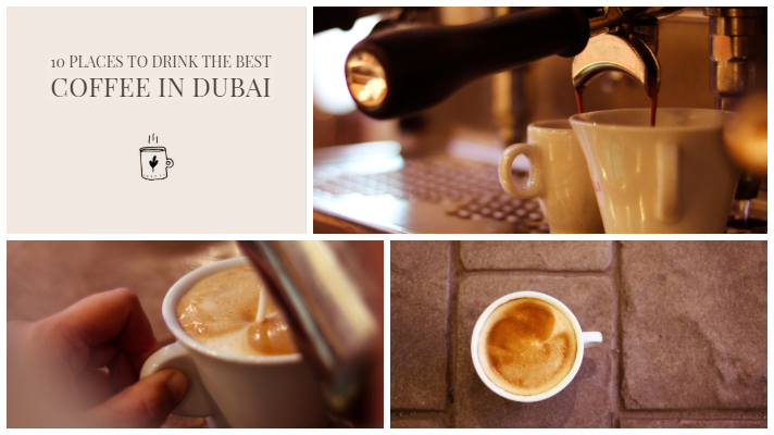 10 Places To Drink The Best Coffee In Dubai