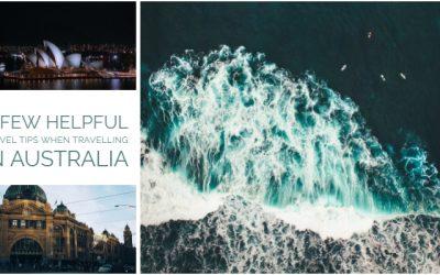 A Few Helpful Travel Tips When Travelling in Australia