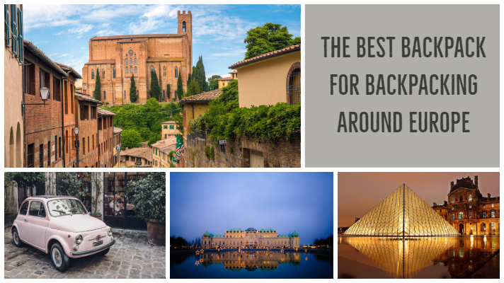 The Best Backpack for Backpacking Around Europe