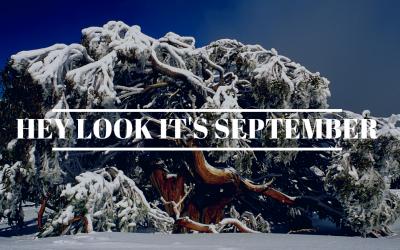Hey look it's September