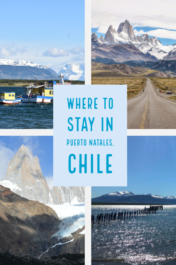 Where to stay in Puerto Natales, Chile.