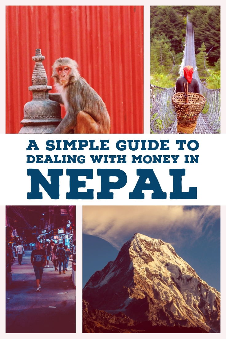 A simple guide to dealing with money in Nepal Traveling Honeybird